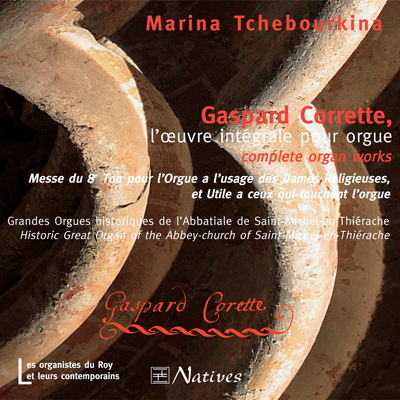 Gaspard Corrette, l\'œuvre intégrale pour orgue