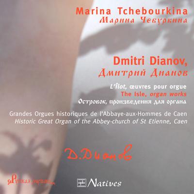 Dmitri Dianov, L\'Îlot œuvres pour orgue