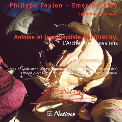Forqueray, L\'Archet des Passions
