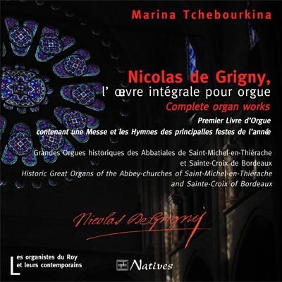 Nicolas de Grigny, l\'oeuvre integrale pour orgue