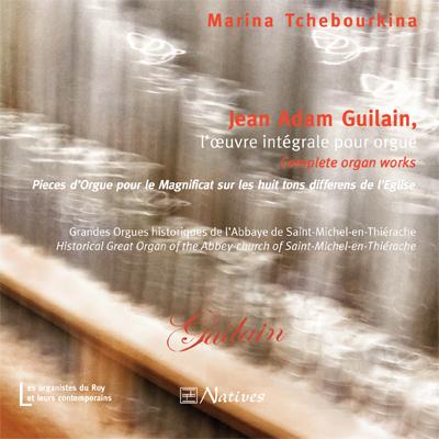 Jean Adam Guilain, l\'œuvre intégrale pour orgue