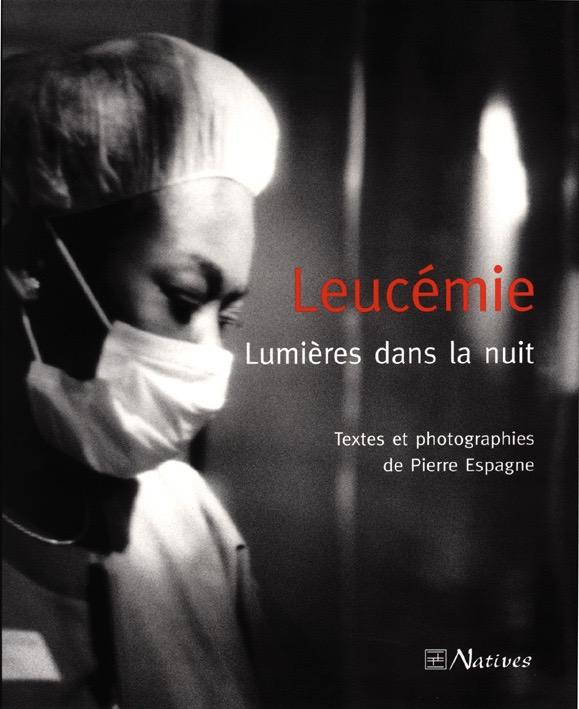 Leucémie, lumières dans la nuit